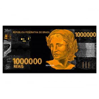 QUADRO DECORATIVO CÉDULA 1.000.000 REAIS